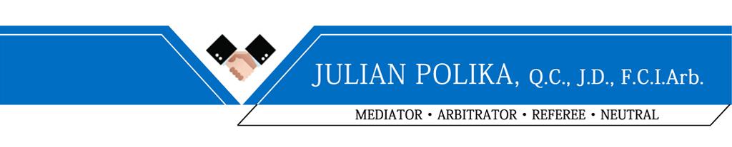 Julian Polika – Q.C., J.D., F.C.I. Arb.
